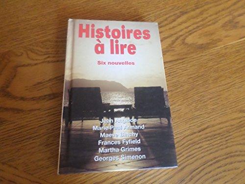 9782744127656: Histoires à lire -Six nouvelles