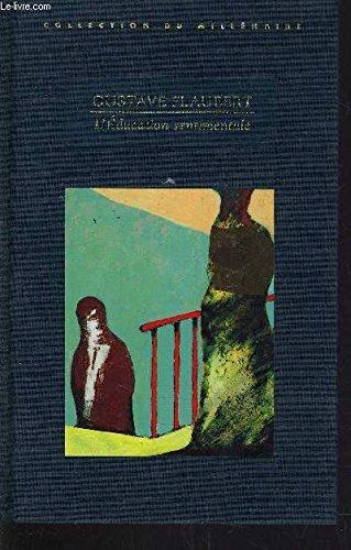 9782744127854: L'éducation sentimentale (Collection du millénaire)