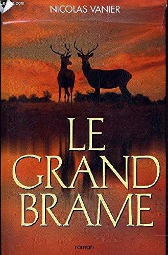 9782744128110: Le Grand Brame