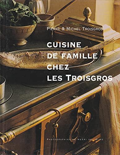 9782744129216: Cuisine de famille chez les Troisgros