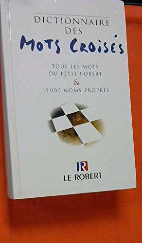 9782744130557: Dictionnaire des Mots Croisés