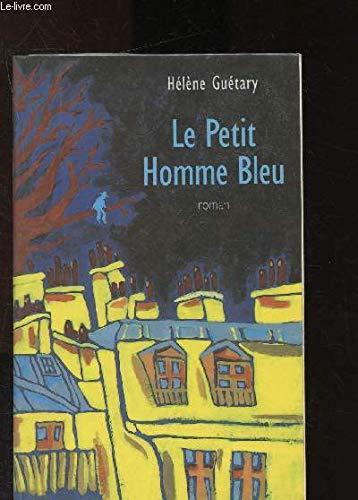 9782744133619: Le petit homme bleu