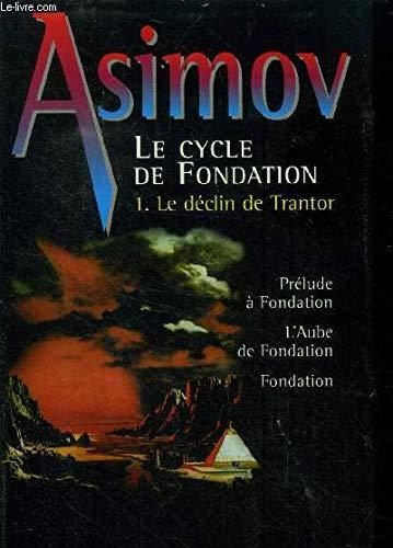 9782744134494: Le cycle de Fondation
