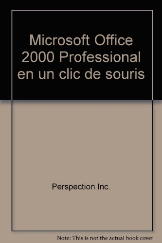 9782744134760: Microsoft Office 2000 Professional en un clic de souris