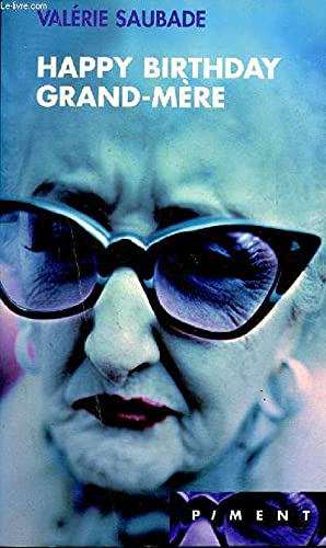 9782744134999: Happy birthday grand-mère (Piment)