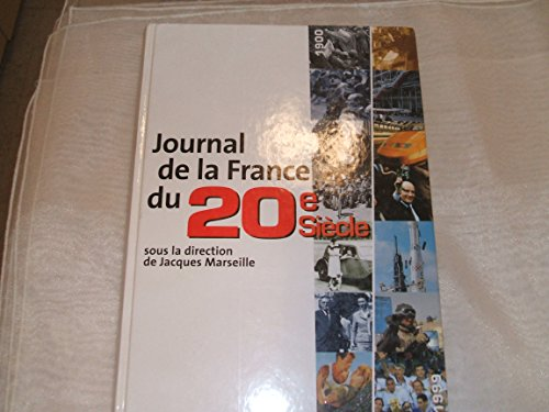 9782744135316: Journal de la France du 20e siècle