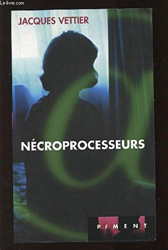 9782744136191: Nécroprocesseurs