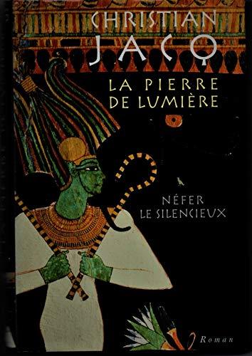 9782744140372: Néfer le silencieux (La pierre de lumière. tome 1)
