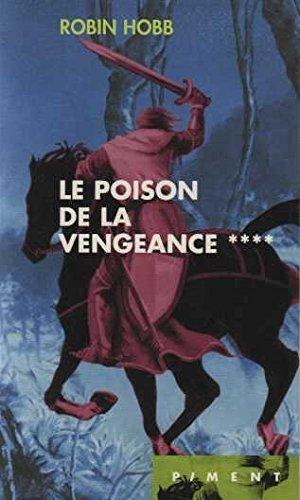 9782744140846: L'assassin royal **** Le poison de la vengeance