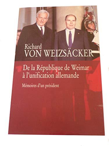De la République de Weimar à l'unification: Richard VON WEIZSÄCKER