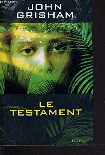 Le testament: John Grisham Benjamin