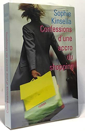 9782744141980: Les confessions d'une accro du shopping