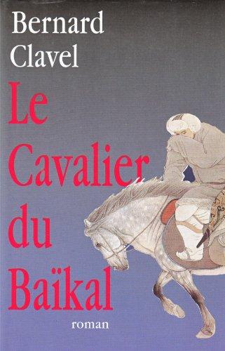 9782744142079: Le cavalier du Baïkal