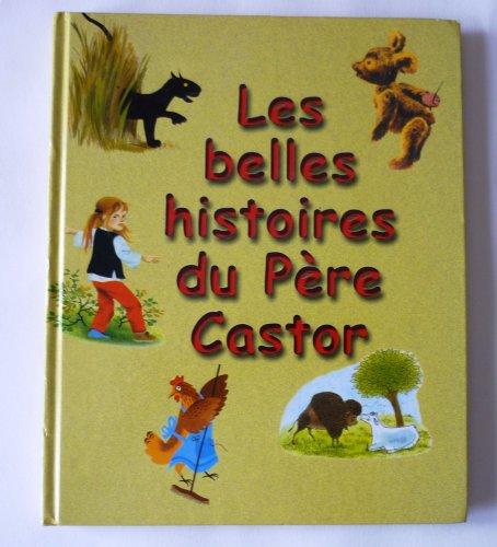 9782744143762: Les belles histoires du P�re Castor