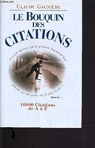 9782744147616: Le bouquin des citations : 10000 citations de A à Z