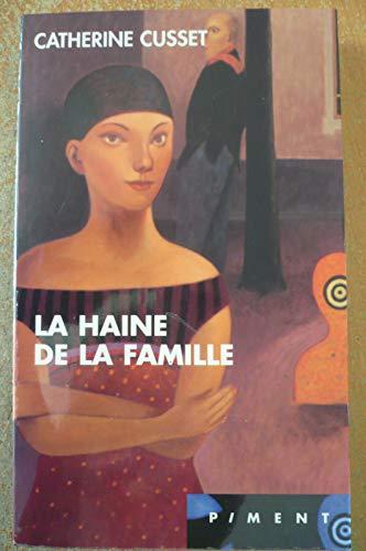 9782744148439: La haine de la famille (Piment)