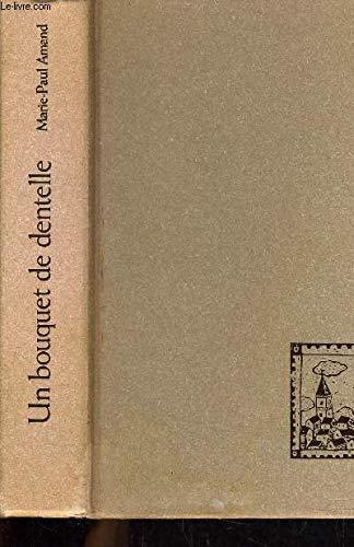 9782744151774: Un bouquet de dentelle Suivi de Le muguet bleu
