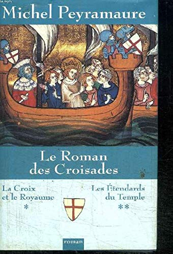9782744153822: Le roman des Croisades