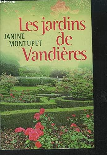 9782744155871: Les jardins de Vandières