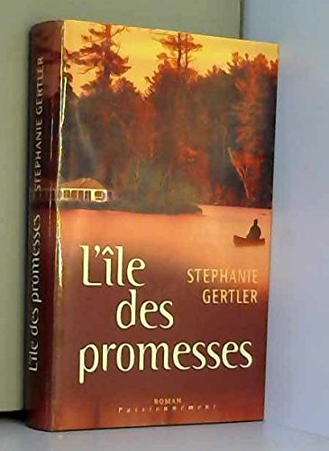 9782744157394: L'île des promesses (Passionnément)