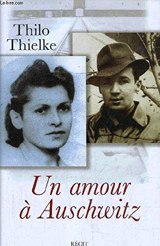 9782744158018: Un amour a Auschwitz