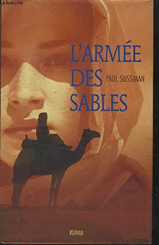 L'arm?e des sables: Paul Sussman
