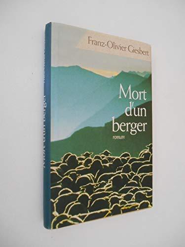 Mort d'un berger [Relié] by Giesbert, Franz-Olivier - Franz-Olivier Giesbert