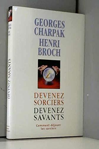 9782744160950: Devenez sorciers, devenez savants
