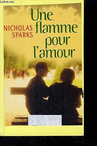 9782744161193: Une flamme pour l'amour (Passionnément)