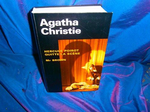 Hercule Poirot quitte la scène Mr Brown: Agatha Christie Janine