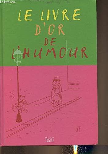 Le livre d'or de l'humour: Collectif