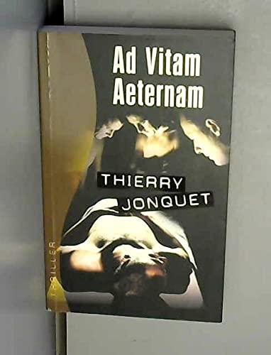 9782744163401: Ad vitam aeternam (Thriller)
