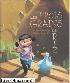 9782744163920: Les trois grains de riz