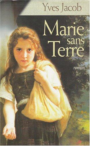 9782744165382: Marie sans Terre