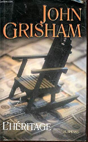 L'h?ritage: Grisham John