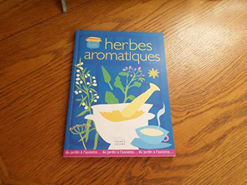 9782744171314: les herbes aromatiques