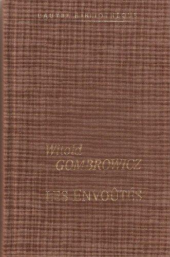 9782744171598: Les envoûtés (L'autre bibliothèque)