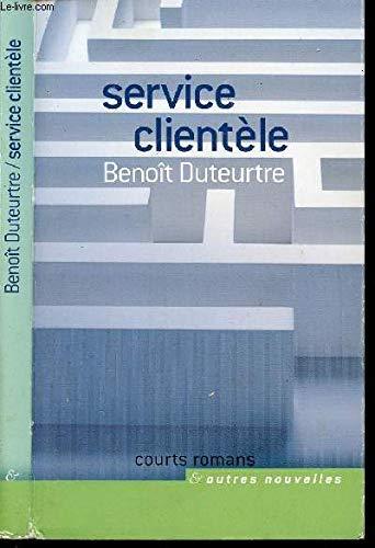 9782744172809: Service clientèle (Courts romans et autres nouvelles)