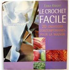 9782744175657: Le crochet facile : 20 créations contemporaines pour la maison