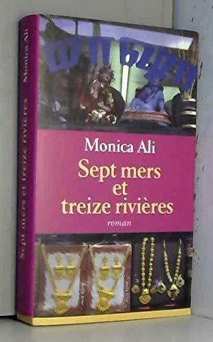 9782744176449: Sept mers et treize rivieres