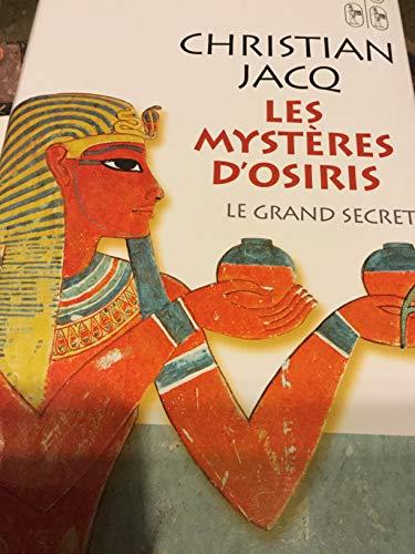 9782744177071: Le grand secret (Les mystères d'Osiris)