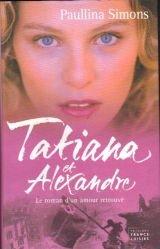9782744178009: Tatiana et Alexandre