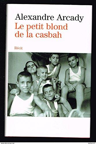 9782744179051: Le petit blond de la Casbah