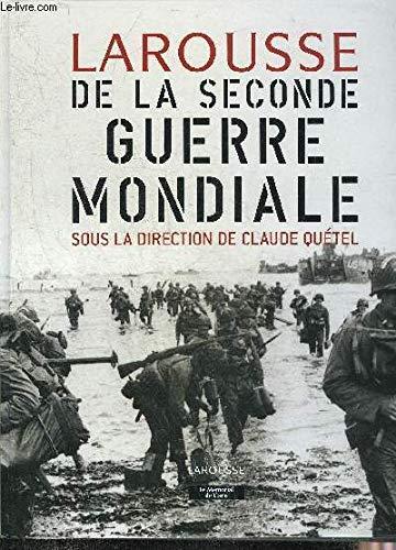 9782744179303: Larousse de la Seconde guerre mondiale