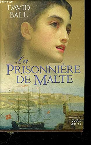 La Prisonniere de Malte: david ball