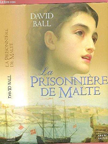 9782744179464: La prisionnère de Malte
