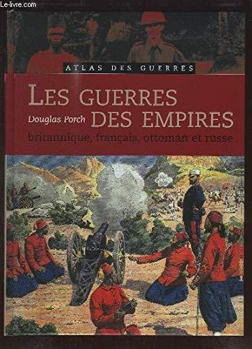 9782744180910: Les guerres des Empires : britannique, français, ottoman et russe