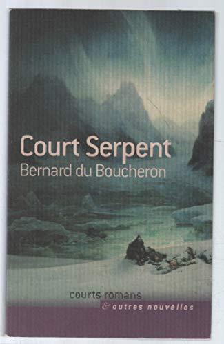 9782744182211: Court serpent (Courts romans et autres nouvelles)