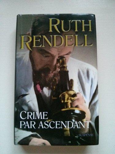 9782744182228: Crime par ascendant