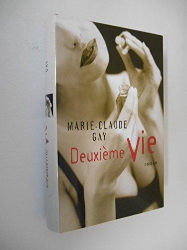 DEUXIEME VIE(EROTISME): GAY Marie-Claude: